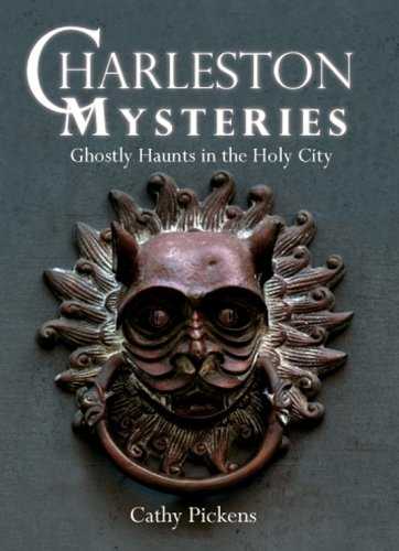 Charleston Mysteries: Ghostly Haunts in the Holy City (Haunted America) (Best Charleston Ghost Tours)