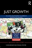 Just Growth: Inclusion and Prosperity in America's Metropolitan Regions (Regions and Cities) by Chris Benner (2012-02-12)