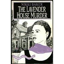 The Lavender House Murder: A Virginia Kelly Mystery