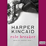 Rule Breaker: Break on Through, Book 1