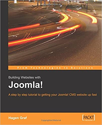 Building Websites with Joomla! A step by step tutorial to getting ...