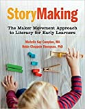 #10: StoryMaking: The Maker Movement Approach to Literacy for Early Learners