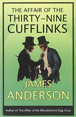 Affair of the Thirty-Nine Cufflinks, The (Burford Family Mysteries 3) by James Anderson (2009-10-05)