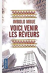 Voici venir les reveurs (French Edition) Paperback