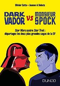 Dark Vador vs Monsieur Spock par Olivier Cotte