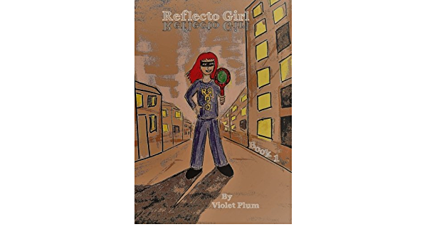 Download Reflecto Girl Book 1 By Violet Plum