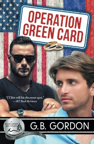 Operation Green Card (A Bluewater Bay Story) (Volume 21)