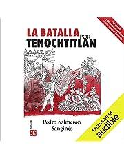 La Batalla por Tenochtitlan [The Battle for Tenochtitlan]