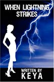When Lightning Strikes, Keya, 1434393917