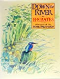 Down the River, H. E. Bates, 0575038853