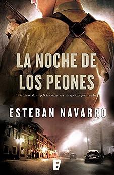 La noche de los peones (Diana Dávila 1) (Spanish Edition) by [Navarro, Esteban]