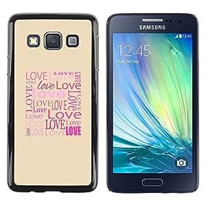 TopCaseStore / la caja del caucho duro de la cubierta de protección de la piel - Love Typography Calligraphy Message - Samsung Galaxy A3 SM-A300