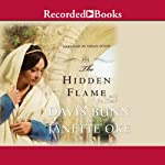 The Hidden Flame: Acts of Faith | T. Davis Bunn,Janette Oke