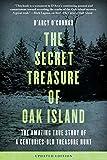 Secret Treasure of Oak Island: The Amazing True