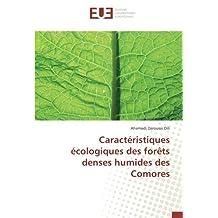 Caractéristiques écologiques des forêts denses humides des Comores