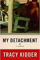 My Detachment: A Memoir Kindle Edition