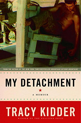 My Detachment: A Memoir (My Side Of The Mountain First Edition)