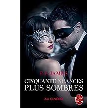 CINQUANTE NUANCES DE GREY T.02 : 50 NUANCES PLUS SOMBRES (ÉD. FILM)