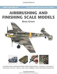 Airbrushing and Finishing Scale Models (Modelling Masterclass)