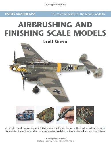 Airbrushing and Finishing Scale Models (Modelling Masterclass) pdf epub