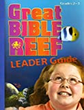 img - for Vbs-Great Bible Reef Grades 2-3 Leader Guide book / textbook / text book
