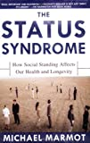 Status Syndrome, Michael Marmot, 0805078541
