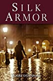 Front cover for the book Silk Armor by Claire Sydenham