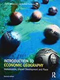 Introduction to Economic Geography 2nd Edition