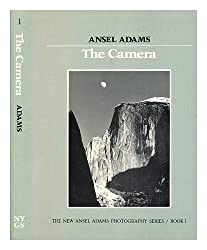 The camera / Ansel Adams, with the collaboration of Robert Baker
