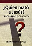 img - for QUIEN MATO A JESUS (DSTORIA/MIDAC) book / textbook / text book