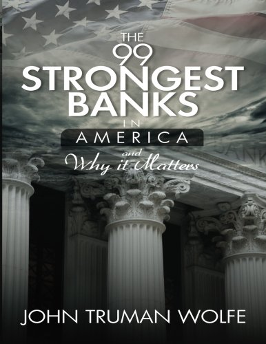 The 99 Strongest Banks In America