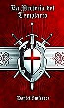 La Profecía del Templario (Edición Revisada) (Spanish Edition)