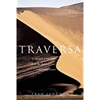 Traversa: A Solo Walk Across Africa, from the Skeleton Coast to the Indian Ocean