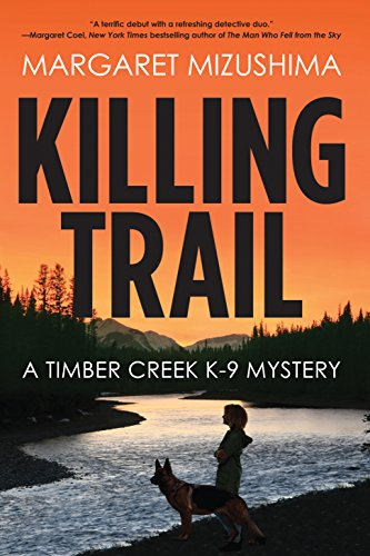 (Killing Trail: A Timber Creek K-9 Mystery)