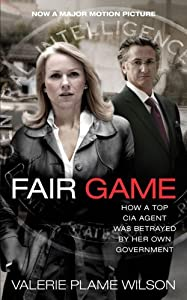 Fair Game: My Life as a Spy, My Betrayal by the White House by Valerie Plame Wilson (2008-10-06)