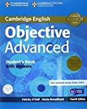 Objective Advanced Student's Book Pack (Student's Book with Answers with CD-ROM and Class Audio CDs (2)) 4th edition by O'Dell, Felicity, Broadhead, Annie (2014) Paperback