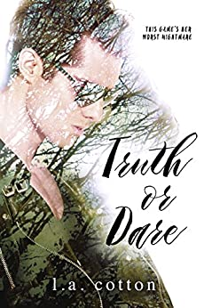 Truth or Dare (Liar Liar Book 2) by [Cotton, L A]