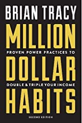 Million Dollar Habits: Proven Power Practices to Double and Triple Your Income Paperback