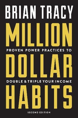 Download Million Dollar Habits: Proven Power Practices to Double and Triple Your Income pdf