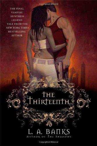 the-thirteenth-a-vampire-huntress-legend-vampire-huntress-legends