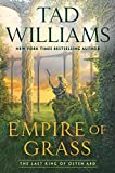 Empire of Grass (Last King of Osten Ard Book 2) Kindle Edition by Tad Williams