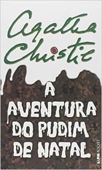 A aventura do pudim de Natal: 1076 - Livros na Amazon