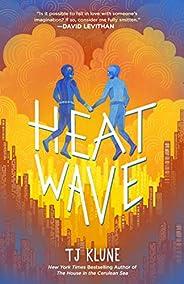 Heat Wave (The Extraordinaries Book 3) (English Edition)