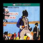El Capitan Blood [Captain Blood] | Rafael Sabatini