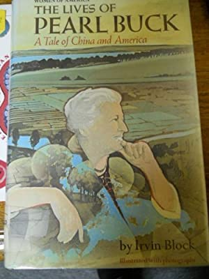 The Lives of Pearl Buck:A Tale of China and America