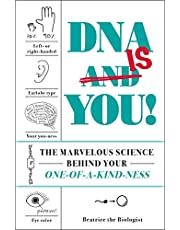 DNAIs You!: The Marvelous Science Behind Your One-of-a-Kind-ness