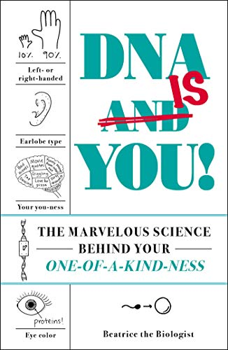 DNAIs You!: The Marvelous Science Behind Your One-of-a-Kin