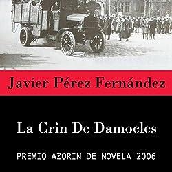 La Crin de Damocles [The Mane of Damocles]