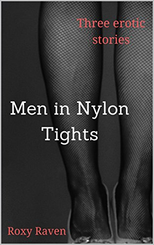 Men with nylon fetish