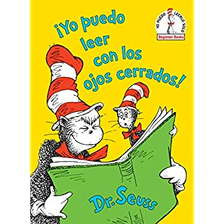 ¡Yo puedo leer con los ojos cerrados! (I Can Read With My Eyes Shut! Spanish Edition) (Beginner Books(R))